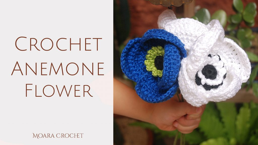 Crochet Anemone Flower Pattern - Moara Crochet