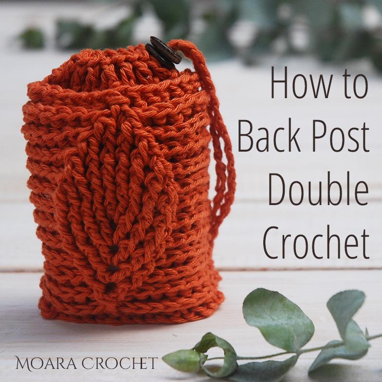 How to Back Post Double Crochet (BPDC) with Moara Crochet