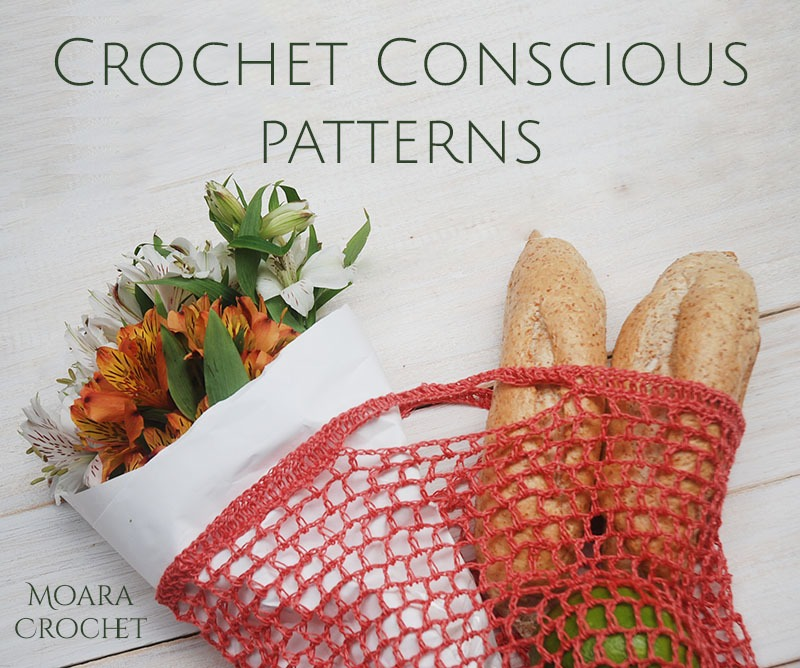 Crochet Conscious Patterns with Moara Crochet