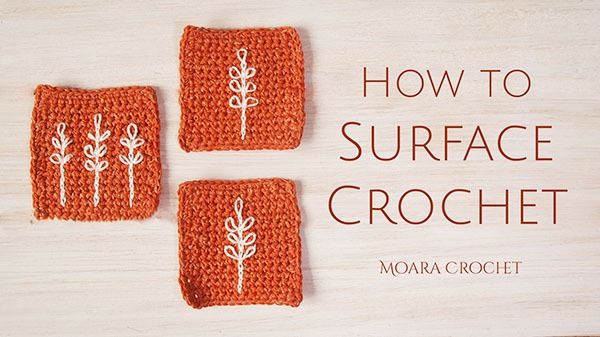 How to Surface Crochet Step by Step- Moara Crochet