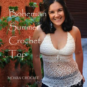 Crochet Top Pattern - Bohemian Summer - Moara Crochet